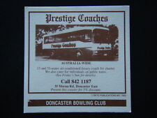 PRESTIGE COACHES 35 MORNA RD DONCASTER EAST 8421187 BOWLING CLUB COASTER