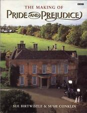 The Making of Pride and Prejudice by Susie Conklin and Sue Birtwistle (2003,...