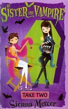 My Sister the Vampire: Take Two 5 by Sienna Mercer (2014, Paperback)