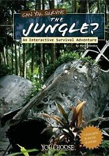 Can You Survive the Jungle?; An Interactive Survival Adventure (You Choose Books