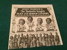 Buddy Thompson Nashville Knights Play For Senior Citizens SEALED NEW LP 1979