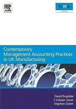 CIMA Research Ser.: Contemporary Management Accounting Practices in UK...