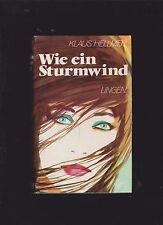 Roman von Klaus Hellmer  Wie ein Sturmwind