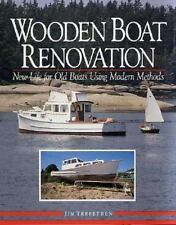 Wooden Boat Renovation: New Life for Old Boats Using Modern Methods-ExLibrary