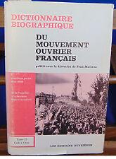 Maitron Dictionnaire biographique du mouvement ouvrier français, tome 22 ...