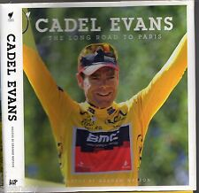 CADEL EVANS The Long Road To Paris (HCDJ; 2011) Tour De France CYCLING