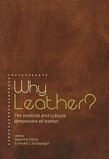 2014-09-16, Why Leather?: The Material and Cultural Dimensions of Leather, , Ver