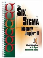 The Six Sigma Memory Jogger II : A Pocketguide of Tools for Six SIGMA...