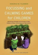 Focusing and Calming Games for Children: Mindfulness Strategies and Activities t