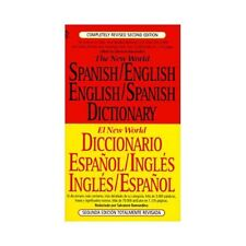 The New World Spanish-English, English-Spanish Dictionary: Completely...