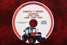 KUBOTA l3130, l3430, l3830, L4630 & l5030 TRATTORE Workshop Service Repair Manual