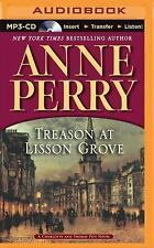 Charlotte and Thomas Pitt: Treason at Lisson Grove 26 by Anne Perry (2015,...