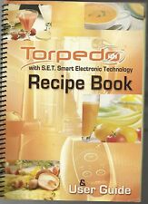 TORPEDO WITH S.E.T SMART ELECTRONIC TECHNOLOGY RECIPE BOOK & USER GUIDE COOKBOOK
