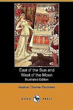 East O' the Sun and West O' the Moon, with Other Norwegian Folk Tales by...