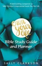 Own Your Life Bible Study Guide and Planner: Faith-building companion book to Ow