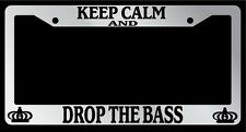 Chrome License Plate Frame Keep Calm And Drop The Bass Auto Accessory Novelty