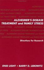 Alzheimer's Disease Treatment and Family Stress : Directions for Research by...