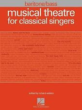 Musical Theatre for Classical Singers Baritone/Bass (2010 Paperback) Hal Leonard