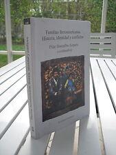 FAMILIAS IBEROAMERICANAS HISTORIA IDENTIDAD Y CONFLICTOS BY PILAR AIZPURU 2001