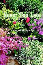 Never Too Late: to bring poetry into your life-ExLibrary