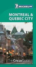 Green Guide/Michelin: Michelin Green Guide Montreal and Quebe City by...