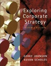 Exploring Corporate Strategy : Text Only by Kevan Scholes and Gerry Johnson...