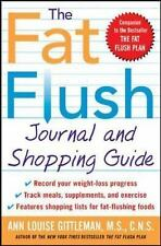 The Fat Flush Journal and Shopping Guide (Gittleman) Gittleman, Ann Louise Pape