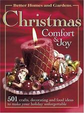 Christmas Comfort and Joy : 501 Crafts, Decorating and Food Ideas to Make...