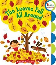 The Leaves Fall All Around (Rookie Preschool: My First Rookie Reader)