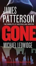 GONE BY JAMES PATTERSON 2014 PAPERBACK A DETECTIVE MICHAEL BENNETT THRILLER