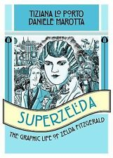 2013-03-19, Superzelda: The Graphic Life of Zelda Fitzgerald, Lo Porto, Tiziana,