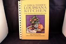 A Trim and Terrific Louisiana Kitchen Southern Cooking by Holly Clegg