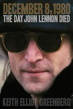 December 8, 1980: The Day John Lennon Died (Book)-ExLibrary
