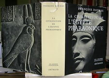 FRANCOIS DAUMAS LA CIVILISATION DE L'EGYPTE PHARAONIQUE 168 PLANCHES RELIE 1977
