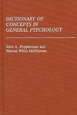 Dictionary of Concepts in General Psychology: (Reference Sources for the Social