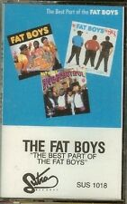THE FAT BOYS - THE BEST PART OF THE FAT BOYS -  CASSETTE - NEW - SEALED