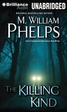 THE KILLING KIND unabridged audio book on CD by M. WILLIAM PHELPS