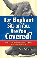 If an Elephant Sits on You, Are You Covered? : How to Talk with Your...