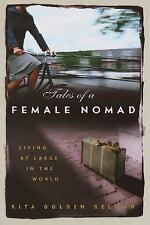 Rita Golden Gelman~TALES OF A FEMALE NOMAD~SIGNED~1ST(4)/DJ~NICE COPY