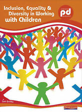 Inclusion, Equality and Diversity in Working with Children (Professional Develop