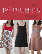 Patternmaking for a Perfect Fit: Using the Rub-off Technique to Re-create and Re