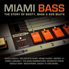 Miami Bass: Story Of Booty Bass & 808 Beats - Various Artist (2015, CD NEUF)