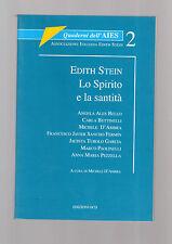 Edith Stein. Lo Spirito e la santità