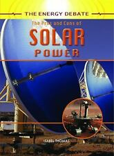 The Pros and Cons of Solar Power (The Energy Debate)-ExLibrary