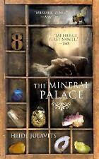 The Mineral Palace, Julavits, Heidi Book