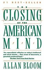 The Closing of the American Mind Bloom, Allan, Bellow, Saul Paperback