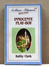 INNOCENTE PLAY-BOY - K.Clark - 350 [libro, collana bluemoon, serie cult]