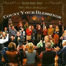 Count Your Blessings by Bill & Gloria Gaither CD Free Ship #HW58