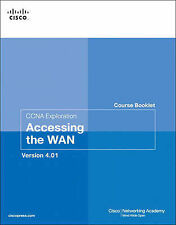 Course Booklet for CCNA Exploration Accessing the WAN, Version 4.01-ExLibrary
