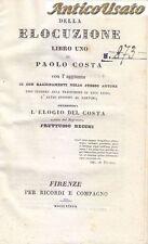 DELLA ELOCUZIONE LIBRO UNO Di Paolo Costa - Firenze per Ricordi e compagno 1837